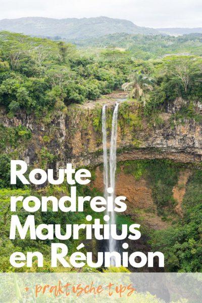 route rondreis Mauritius en Réunion